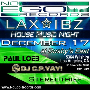 LAX - IBZ House Music Night at Busby's East