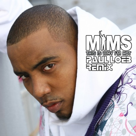 Mims – This Is Why I'm Hot (Paul Loeb Remix)