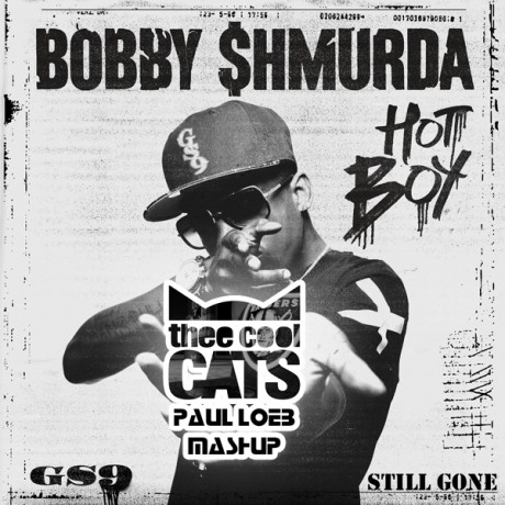 Hot Boy Still Gone (about a week ago) (Bobby Shmurda vs. Thee Cool Cats)