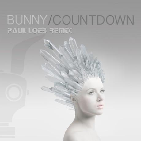 Bunny – Countdown (Paul Loeb Remix)
