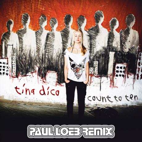 Tina Dico – Count To Ten (Paul Loeb Bootleg Remix)