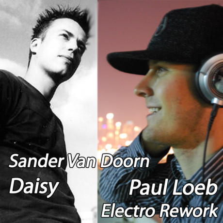 Sander Van Doorn – Daisy (Paul Loeb Electro Rework)
