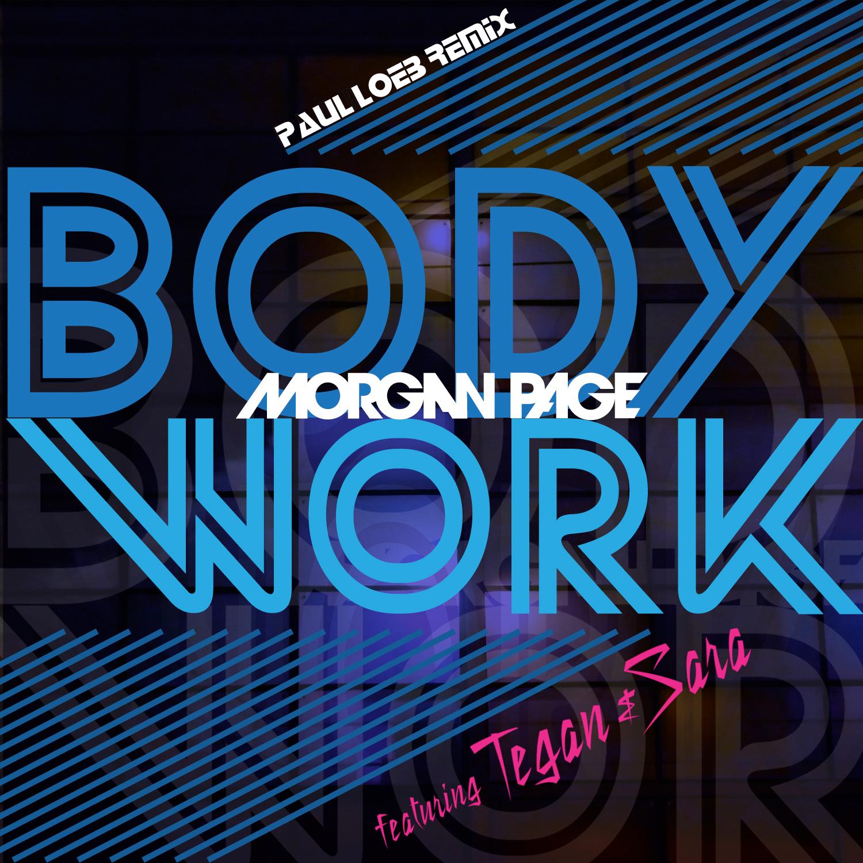 Morgan Page – Body Work ft. Tegan and Sara (Paul Loeb Deep Mix)
